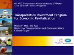 6th APEC Transportation Ministerial Meeting (TPTMM6) 27-29 April 2009, Manila, Philippines