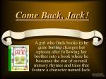 Come Back, Jack!