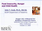 Food Insecurity, Hunger and Child Health