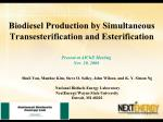 Biodiesel Production by Simultaneous Transesterification and Esterification