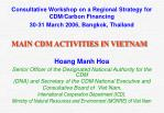 MAIN CDM ACTIVITIES IN VIETNAM