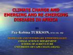 CLIMATE CHANGE AND EMERGING AND RE-EMERGING DISEASES IN AFRICA
