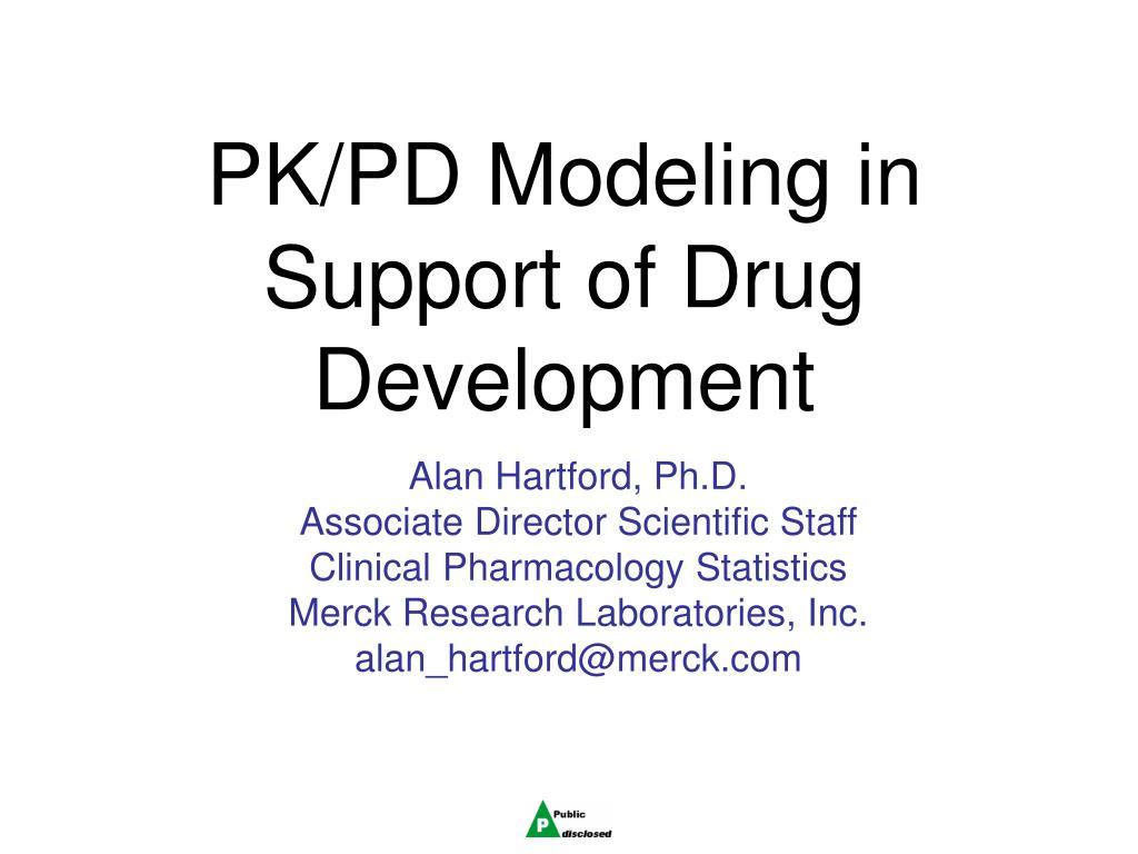 pk pd modeling in support of drug development l.