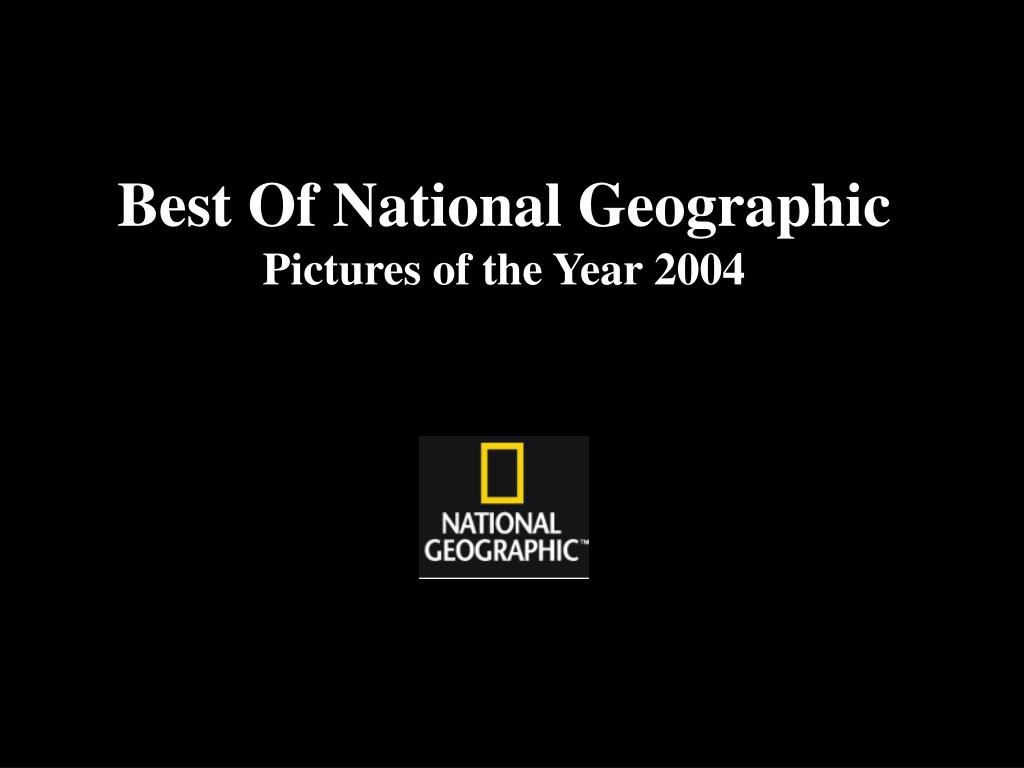 best of national geographic pictures of the year 2004 l.