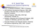 H.-S. Jacob Tsao Industrial and Systems Engineering