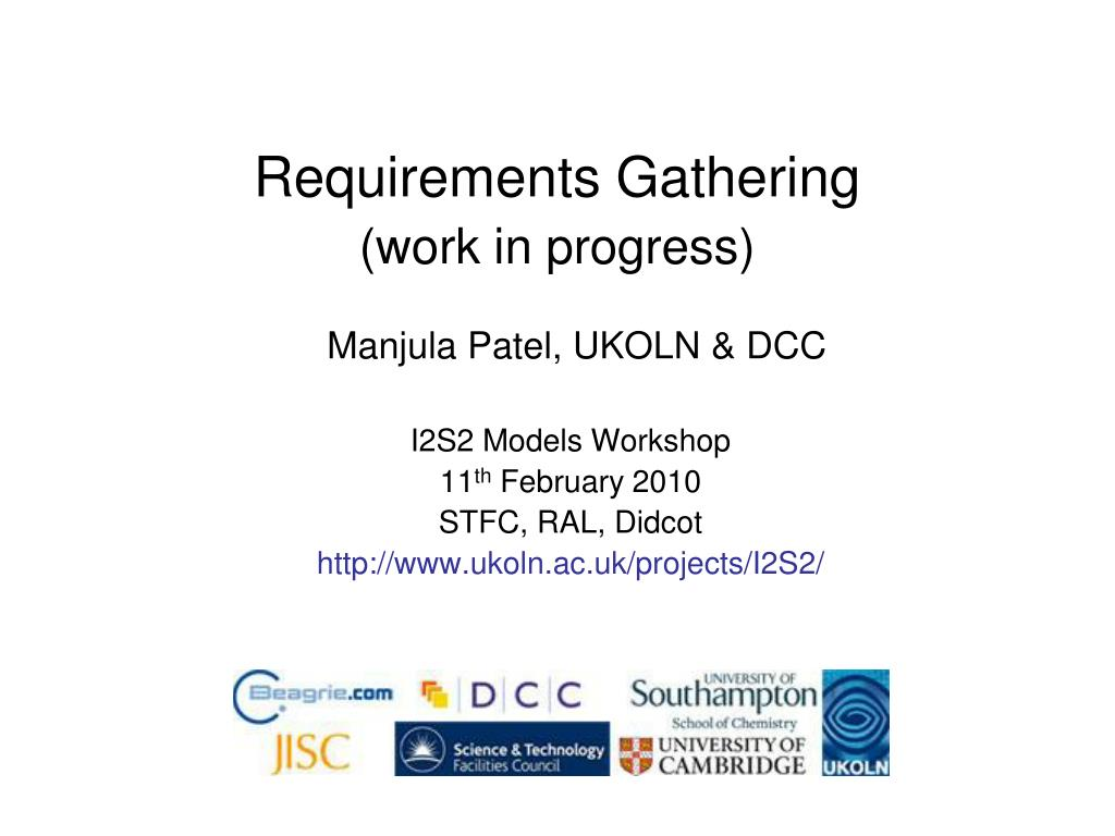 PPT - Requirements Gathering (work in progress) PowerPoint