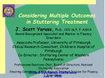 Considering Multiple Outcomes in Stuttering Treatment