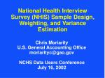 National Health Interview Survey (NHIS) Sample Design, Weighting, and Variance Estimation