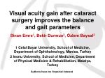 Visual acuity gain after cataract surgery improves the balance and gait parameters