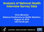 Analysis of National Health Interview Survey Data