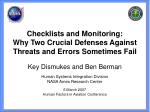Key Dismukes and Ben Berman Human Systems Integration Division NASA Ames Research Center 6 March 2007 Human Factors in A