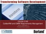 Course 2100 CaliberRM and CMMI Requirements Management