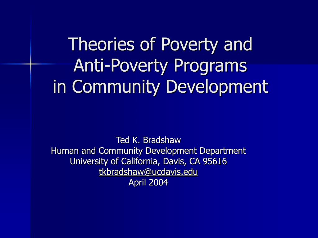 theories of poverty and anti poverty programs in community development l.