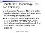 Chapter 26:  Technology, R&D, and Efficiency