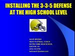 INSTALLING THE 3-3-5 DEFENSE AT THE HIGH SCHOOL LEVEL