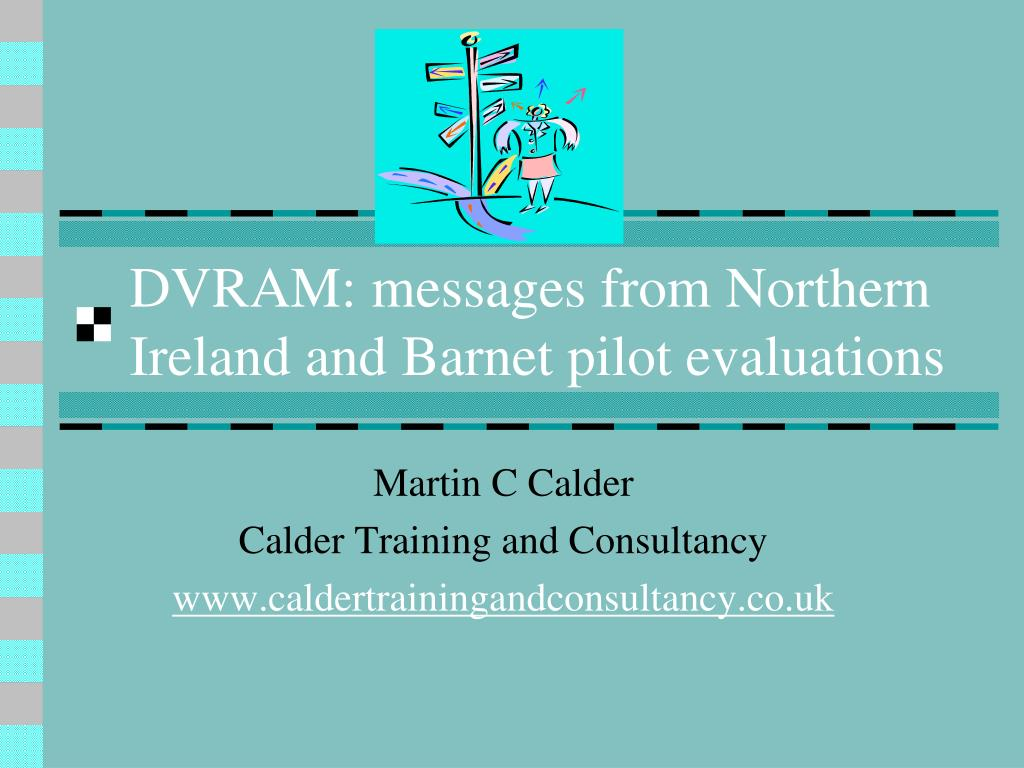dvram messages from northern ireland and barnet pilot evaluations l.