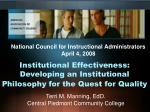 Institutional Effectiveness: Developing an Institutional Philosophy for the Quest for Quality