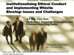 Institutionalising Ethical Conduct and Implementing Whistle Blowing: Issues and Challenges