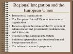 Regional Integration and the European Union