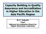 Capacity Building in Quality Assurance and Accreditation in Higher Education in the Asia Pacific Region