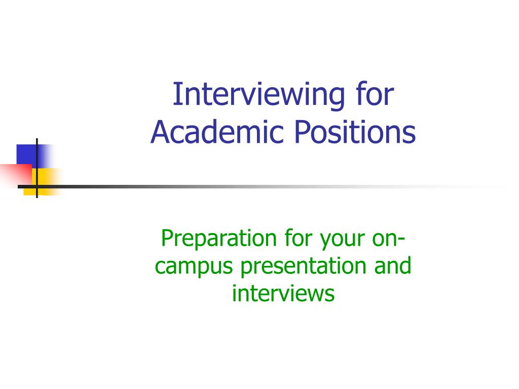 interviewing for academic positions l.