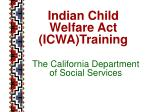 The California Department of Social Services