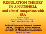 REGULATION THEORY  IN A NUTSHELL And a brief comparison with SSA
