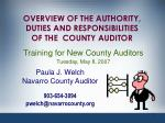 OVERVIEW OF THE AUTHORITY, DUTIES AND RESPONSIBILITIES OF THE COUNTY AUDITOR