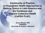 Community of Practice on Ecosystem Health Approaches to Reduce Toxics in Latin America and the Caribbean and Improve Col