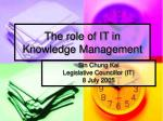 The role of IT in Knowledge Management