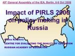 Impact of PIRLS 2006 on policy making in Russia
