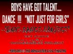 """BOYS HAVE GOT TALENT.... DANCE !!! """"NOT JUST FOR GIRLS"""""""