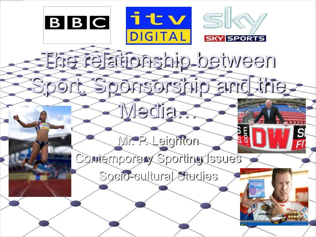 the relationship between sport sponsorship and the media l.