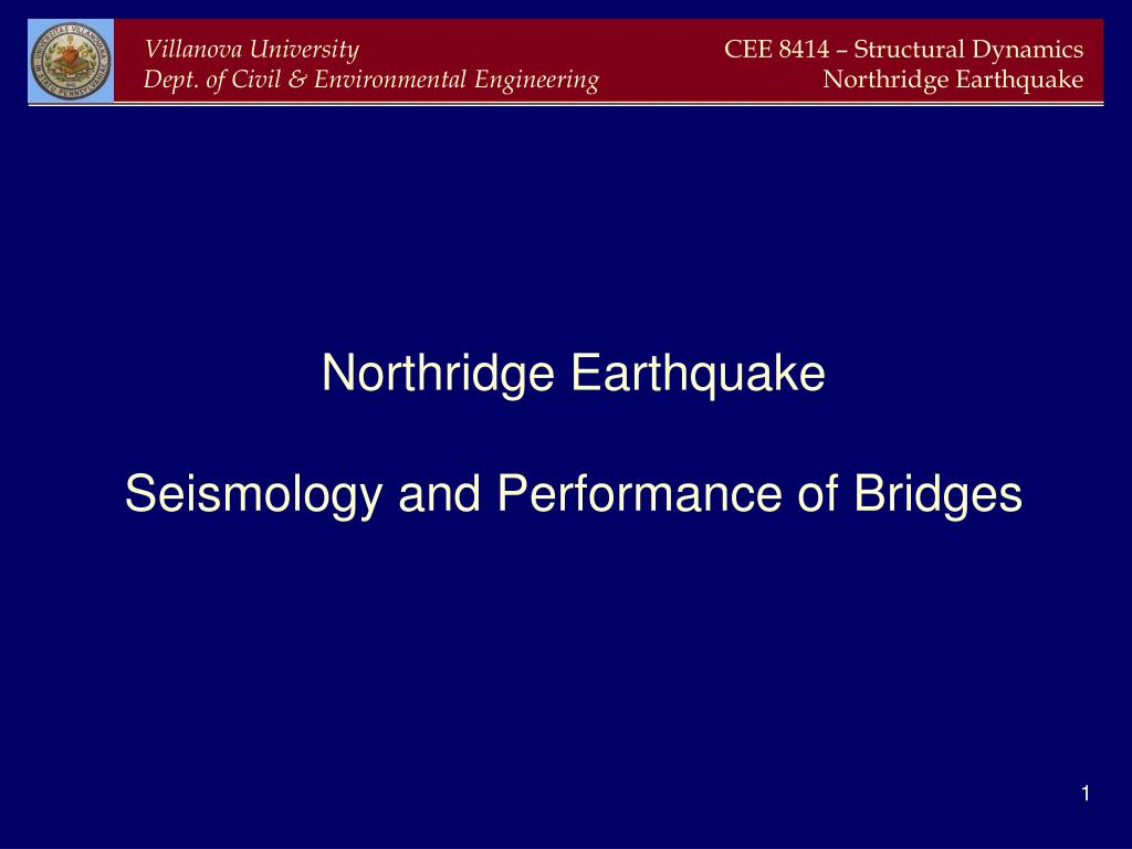 northridge earthquake seismology and performance of bridges l.