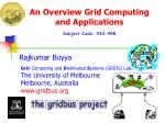 An Overview Grid Computing and Applications