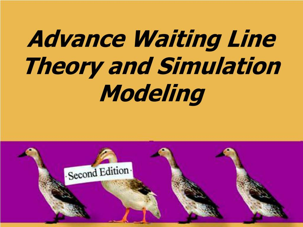 advance waiting line theory and simulation modeling l.