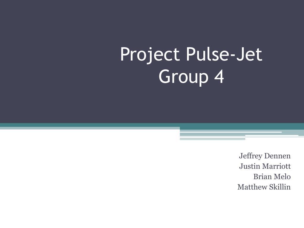 project pulse jet group 4 l.
