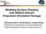 Modeling Surface Charging  with DRACO Electric Propulsion Simulation Package