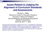 Issues Related to Judging the Alignment of Curriculum Standards and Assessments