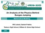 An Analysis of the Physics Behind Bungee Jumping