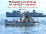 Menhaden: Considerations for Resource Management