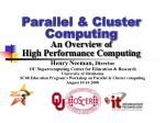 Parallel & Cluster Computing An Overview of High Performance Computing