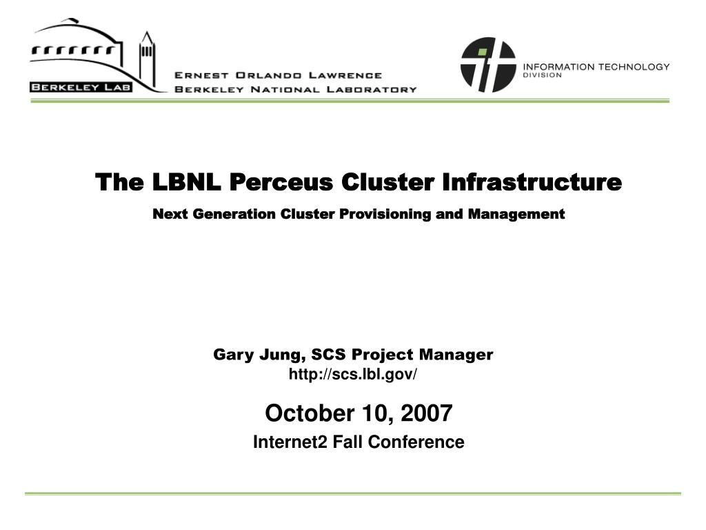 the lbnl perceus cluster infrastructure next generation cluster provisioning and management l.