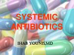 SYSTEMIC ANTIBIOTICS
