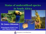 Status of underutilised species in South Africa