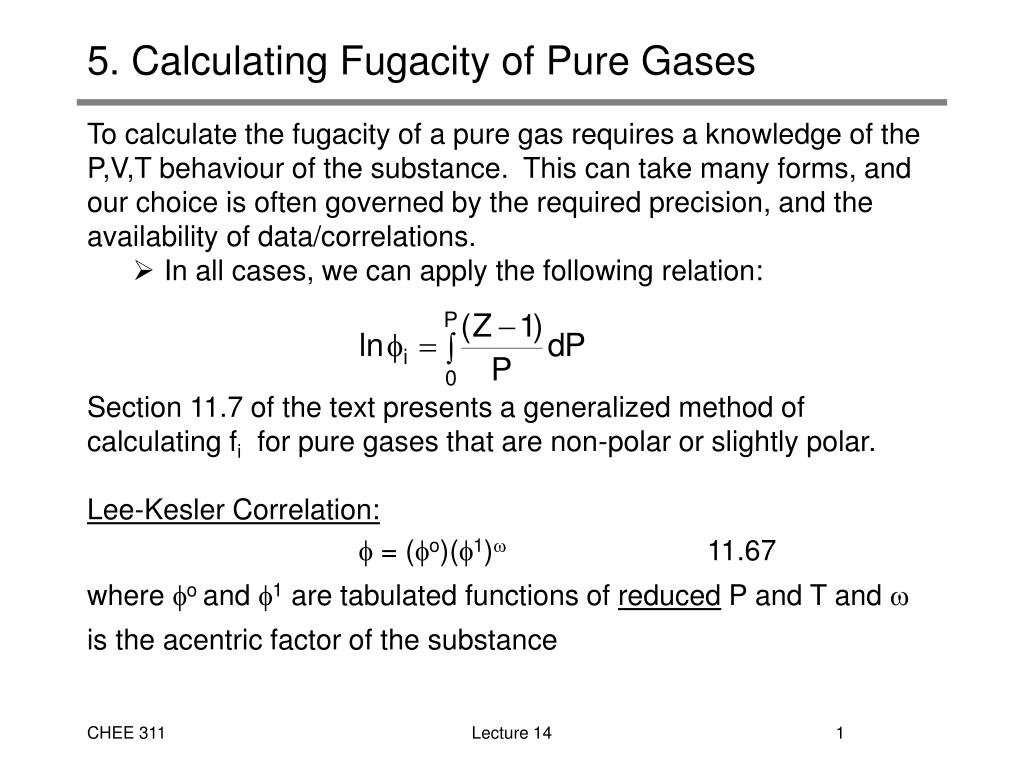 5 calculating fugacity of pure gases l.