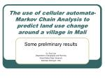 The use of cellular automata-Markov Chain Analysis to predict land use change around a village in Mali