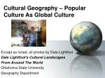 Cultural Geography – Popular Culture As Global Culture