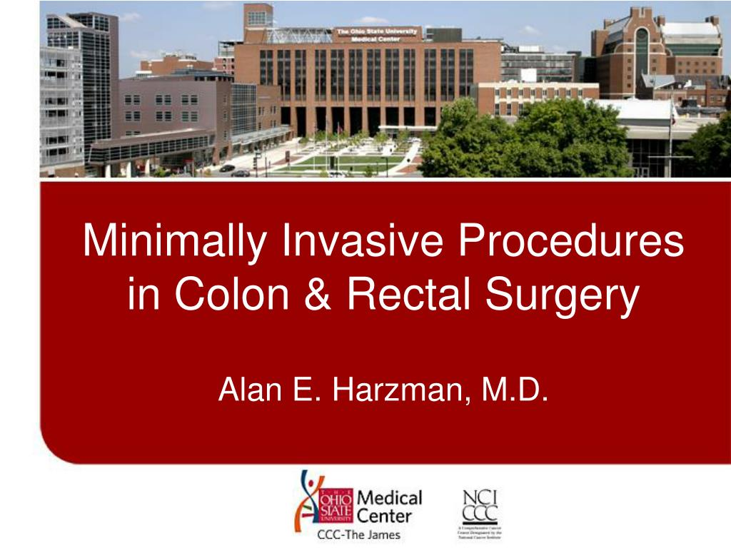 minimally invasive procedures in colon rectal surgery l.