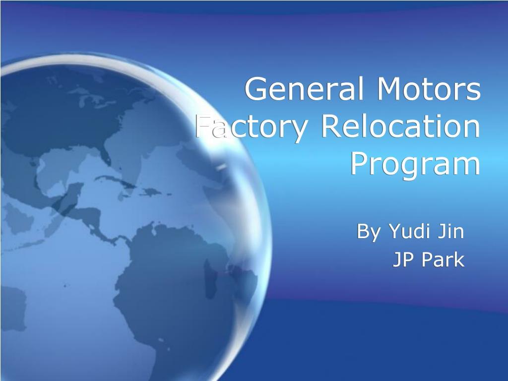 general motors factory relocation program l.